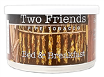TWO FRIENDS B & B 2oz