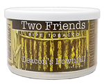 TWO FRIENDS Deacons Downfa 2oz