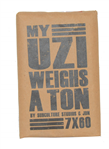 MY UZI WEIGHS A TON 7 x 60 10c