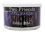 TWO FRIENDS Celtic Mist 2oz